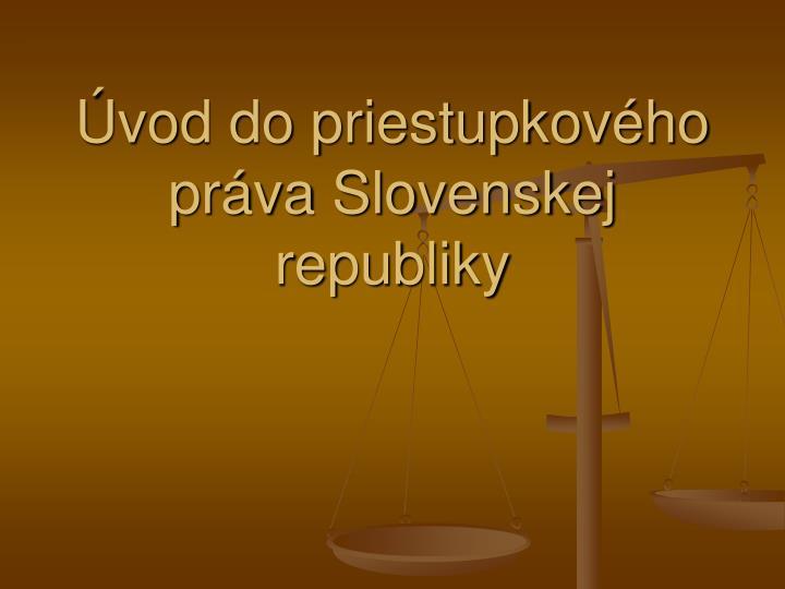 vod do priestupkov ho pr va slovenskej republiky n.