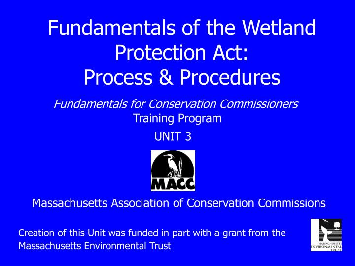 fundamentals of the wetland protection act process procedures n.