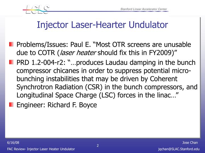 Injector laser hearter undulator
