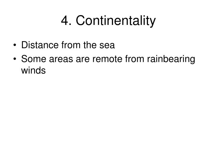 4. Continentality