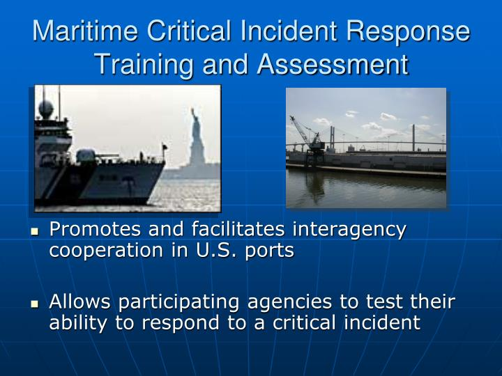 Maritime Critical Incident Response Training and Assessment