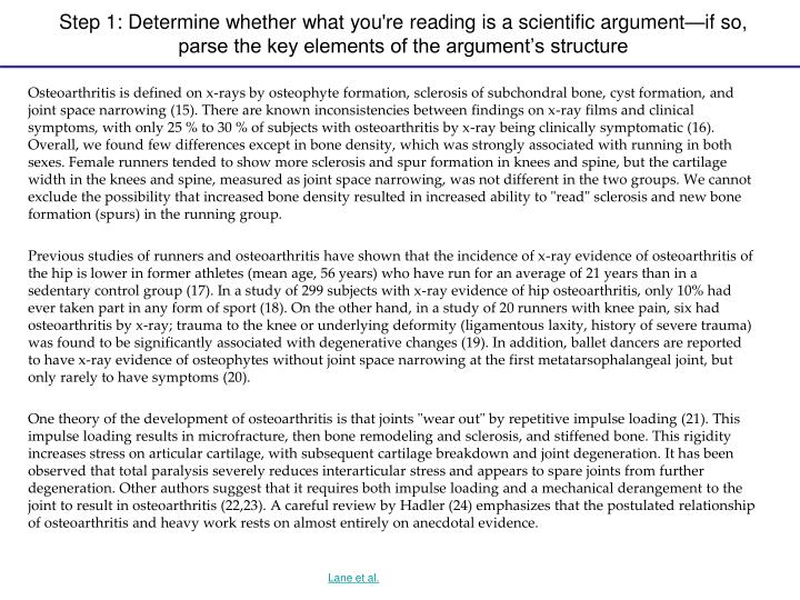 Step 1: Determine whether what you're reading is a scientific argument—if so, parse the key elemen...