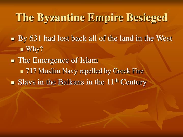 The Byzantine Empire Besieged