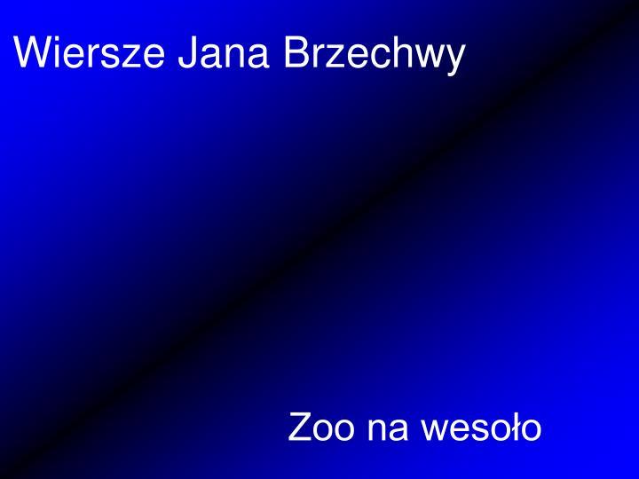 Ppt Wiersze Jana Brzechwy Powerpoint Presentation Free