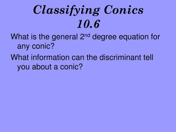 Classifying conics 10 6