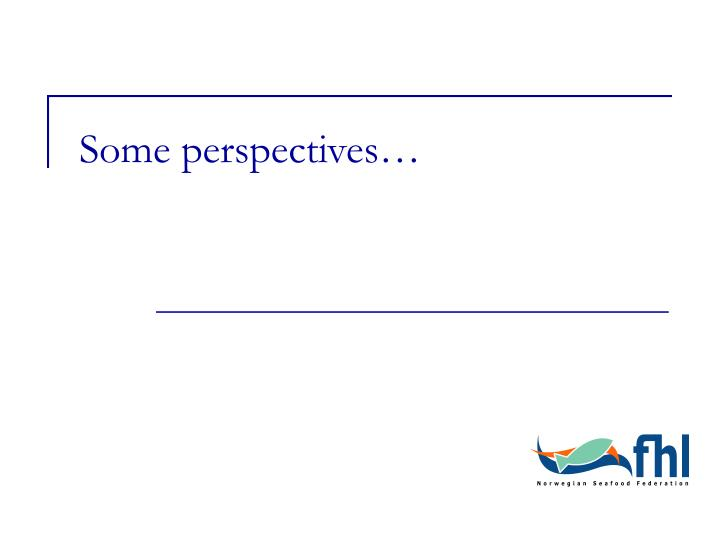 Some perspectives…