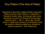 iny pil tovi the acts of pilate