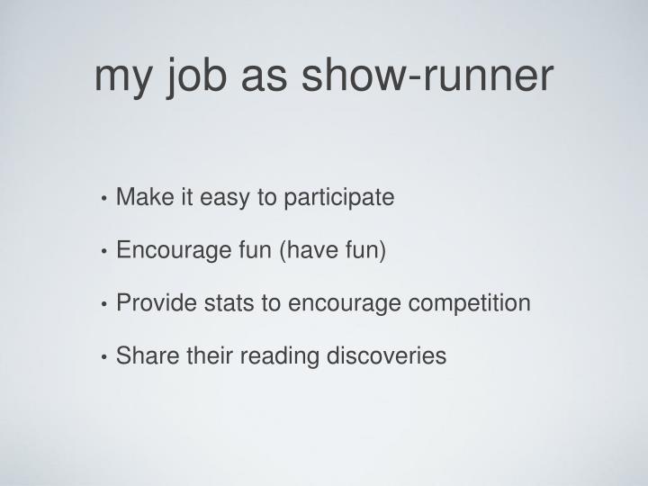 my job as show-runner