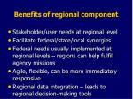 benefits of regional component
