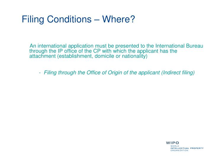 Filing Conditions – Where?