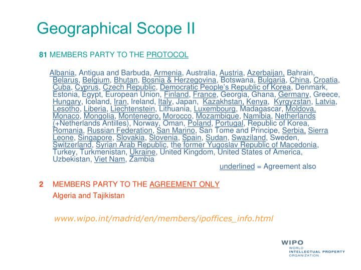 Geographical Scope II