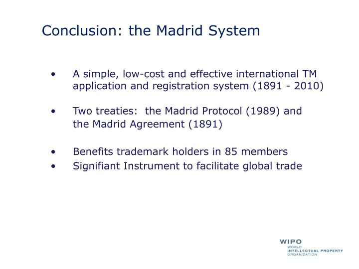 Conclusion: the Madrid System