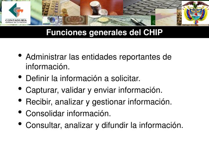 Administrar las entidades reportantes de información.