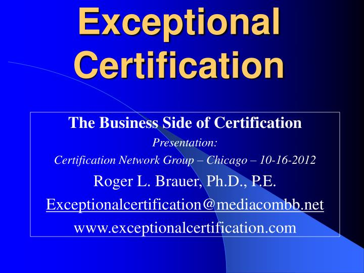 exceptional certification n.