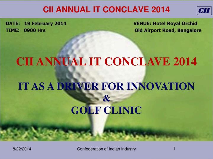 cii annual it conclave 2014 n.