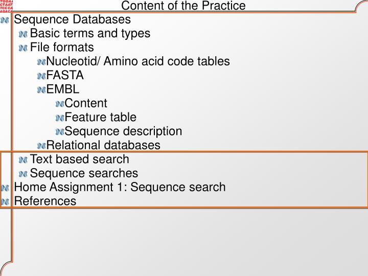 Content of the Practice