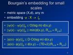 bourgain s embedding for small scales