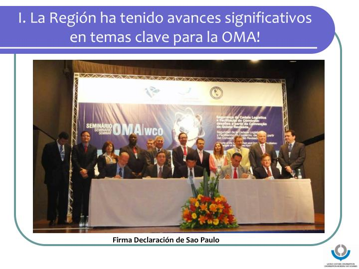 I. La Región ha tenido avances significativos en temas clave para la OMA!