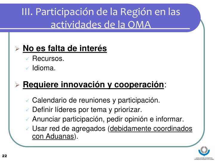 III. Participación de la Región en las actividades de la OMA