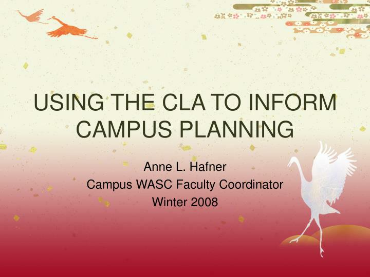 using the cla to inform campus planning n.