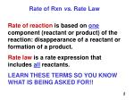 rate of rxn vs rate law