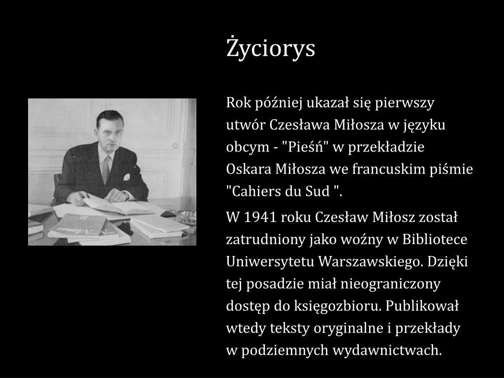 Ppt Kim Jest Czesław Miłosz Kilka Słów O Dokonaniach