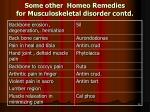 some other homeo remedies for musculoskeletal disorder contd