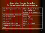 some other homeo remedies for musculoskeletal disorder contd1