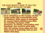 abc the camp which i want to tell you about is called the abc