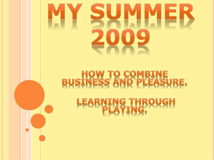 my summer 2009 n.