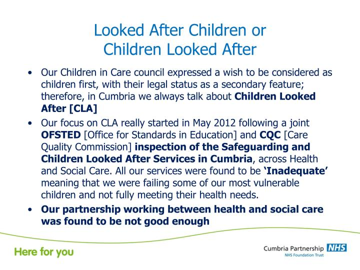 Looked After Children or