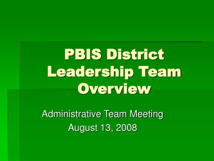 pbis district leadership team overview n.