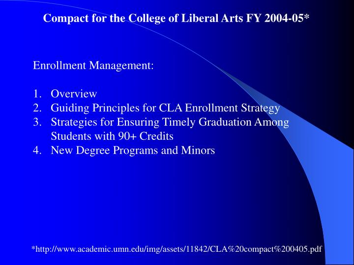 Compact for the College of Liberal Arts FY 2004-05*