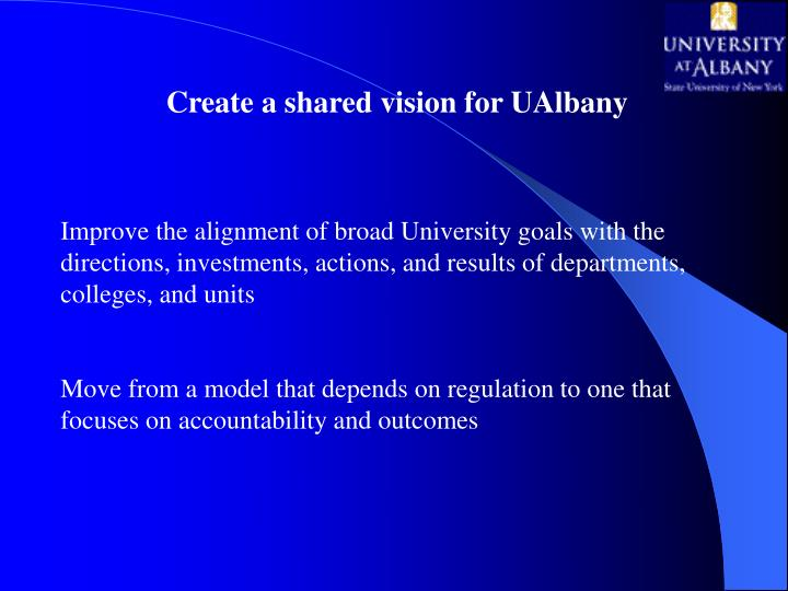 Create a shared vision for UAlbany