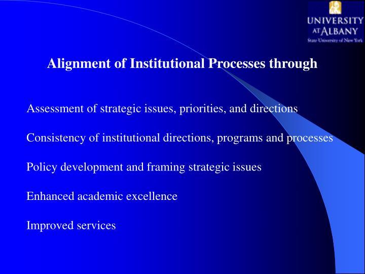 Alignment of Institutional Processes through