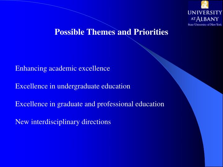 Possible Themes and Priorities