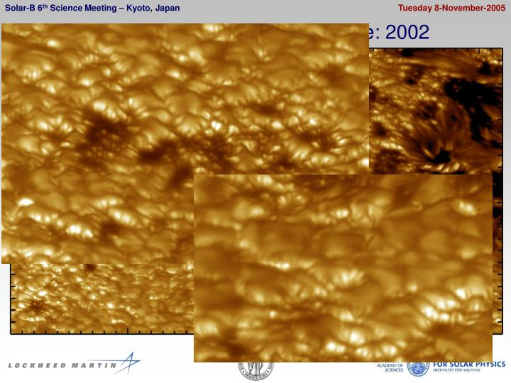 Swedish 1-meter Solar Telescope: 2002