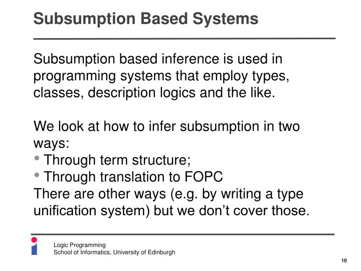 Subsumption Based Systems