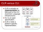 clr versus cli