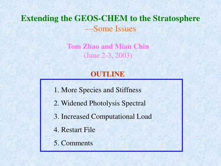 extending the geos chem to the stratosphere some issues n.