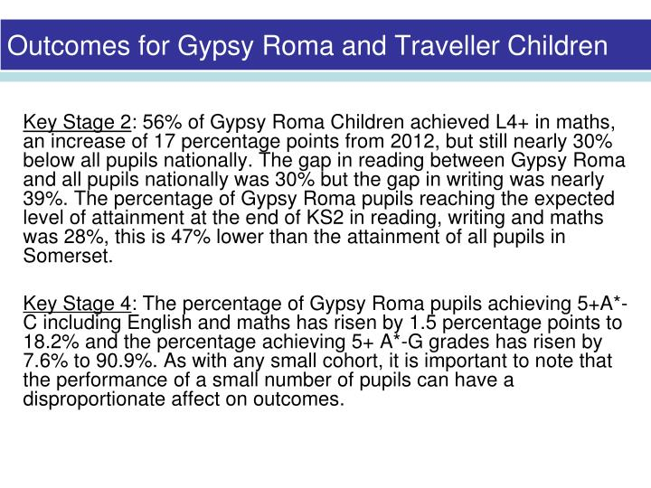 Outcomes for Gypsy Roma and Traveller Children