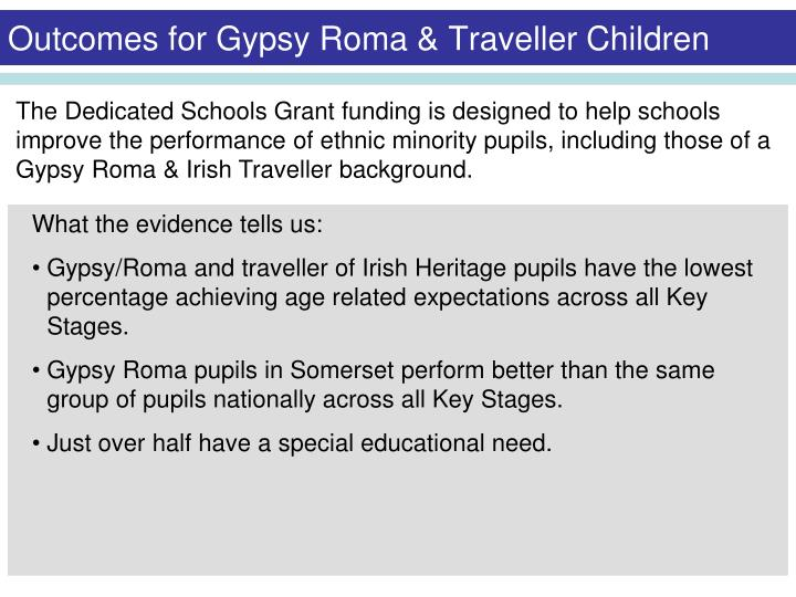 Outcomes for Gypsy Roma & Traveller Children