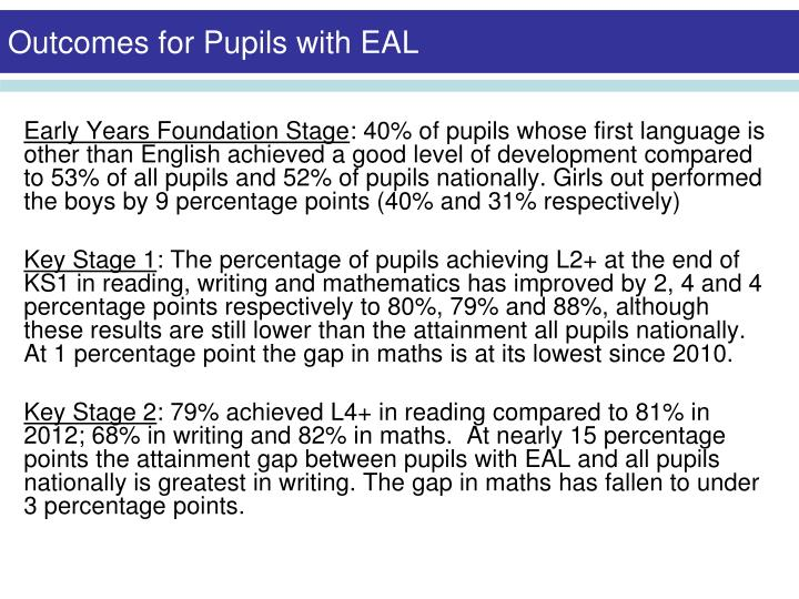 Outcomes for Pupils with EAL