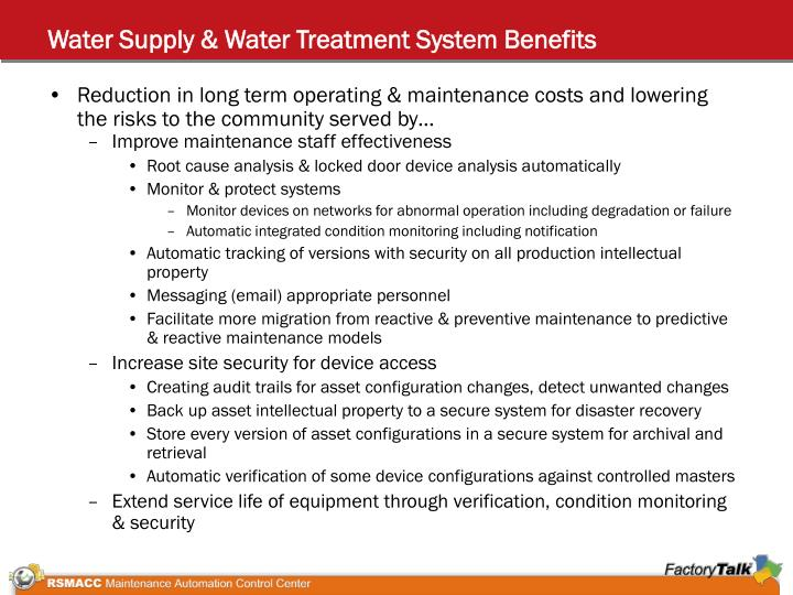 Water supply water treatment system benefits