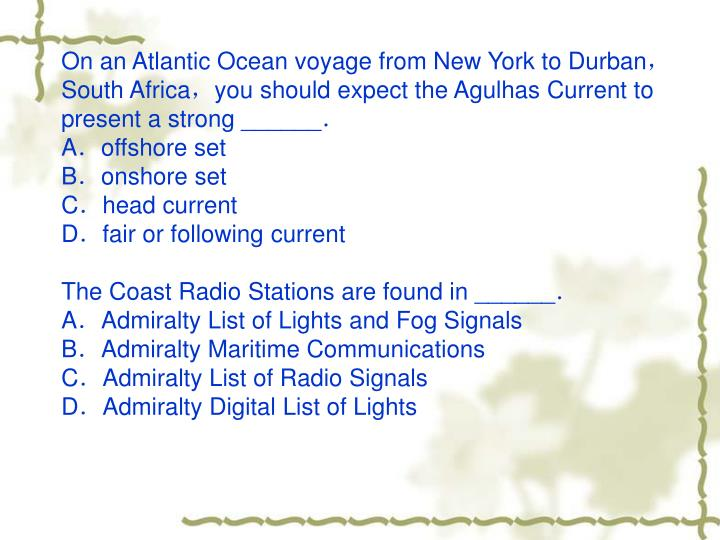 On an Atlantic Ocean voyage from New York to Durban