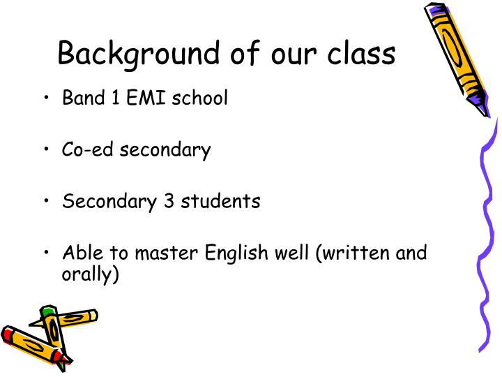 Background of our class
