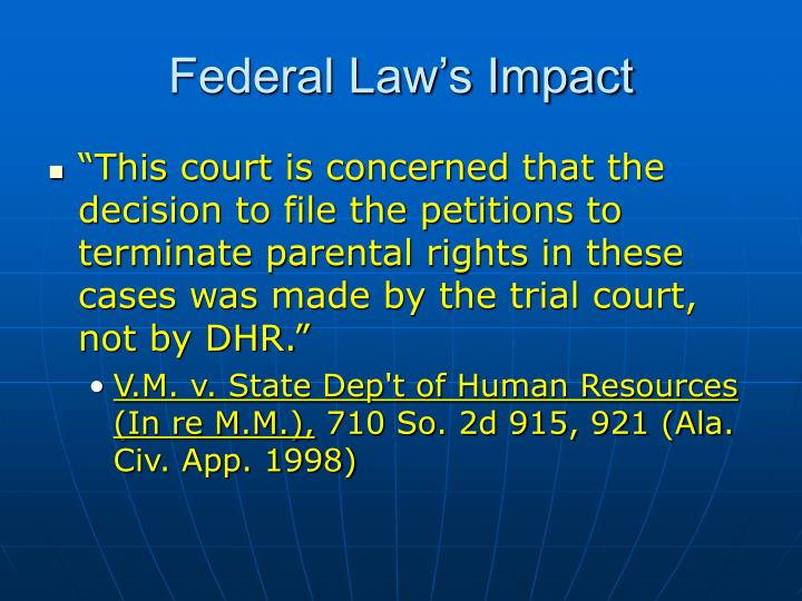 Federal Law's Impact
