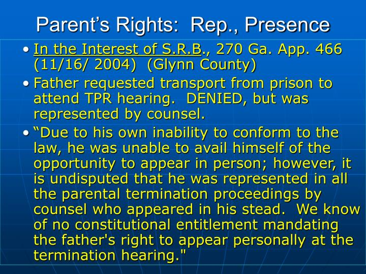 Parent's Rights:  Rep., Presence