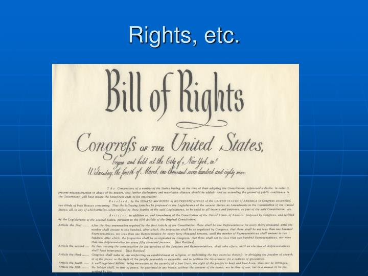 Rights, etc.