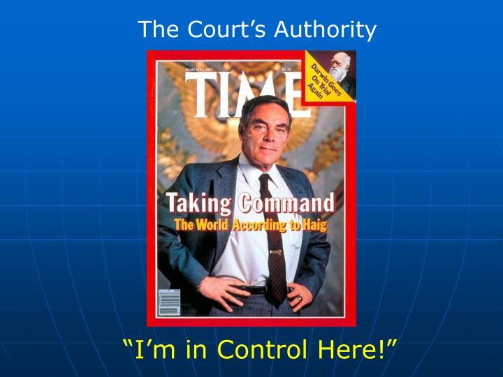 The Court's Authority